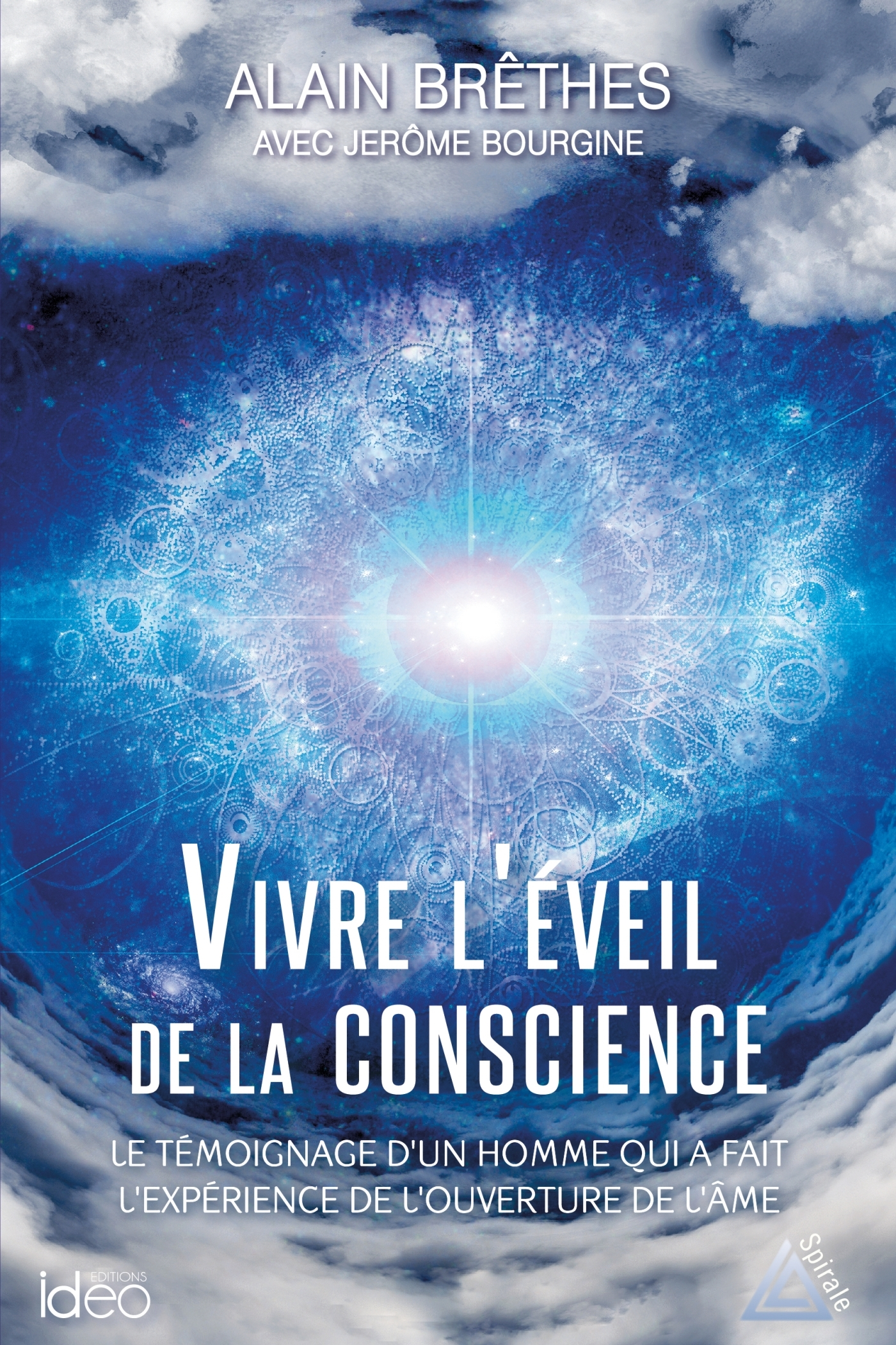 VIVRE L'EVEIL DE LA CONSCIENCE
