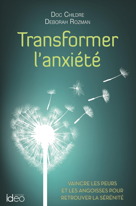 TRANSFORMER L'ANXIETE