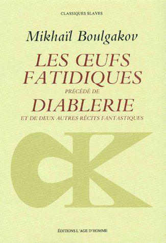 OEUFS FATIDIQUES. DIABLERIE (LES)