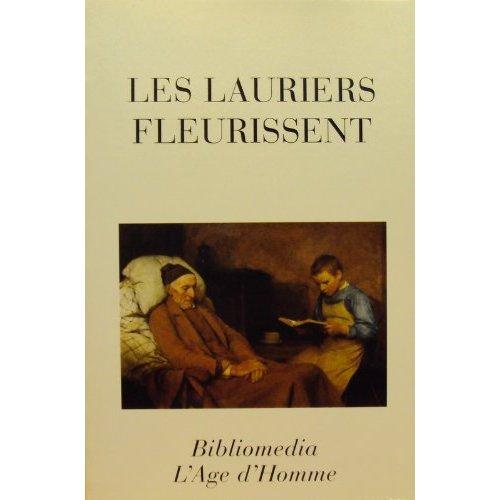 LES LAURIERS FLEURISSENT