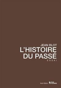 L'HISTOIRE DU PASSE