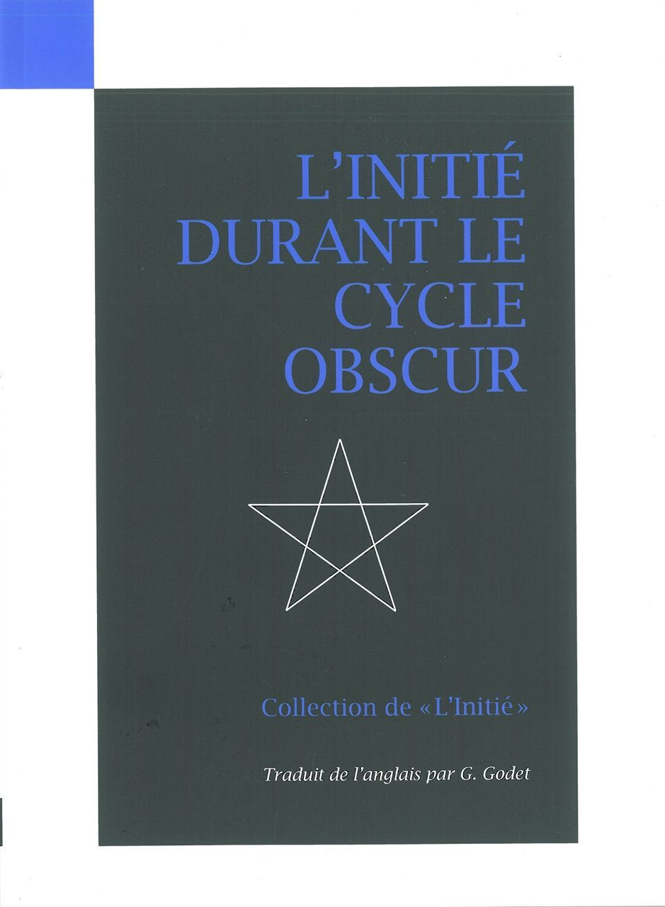 INITIE DURANT LE CYCLE OBSCUR (L')