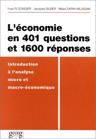 L'ECONOMIE EN 401 QUESTIONS