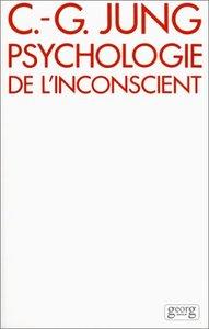 PSYCHOLOGIE DE L'INCONSCIENT