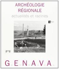 ARCHEOLOGIE REGIONALE GENAVA