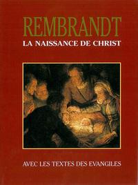 REMBRANDT LA NAISSANCE DE JESUS