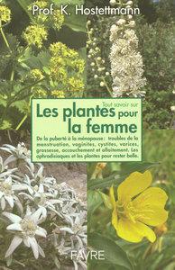 TOUT SAVOIR SUR LES PLANTES POUR LA FEMME