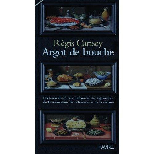 ARGOT DE BOUCHE
