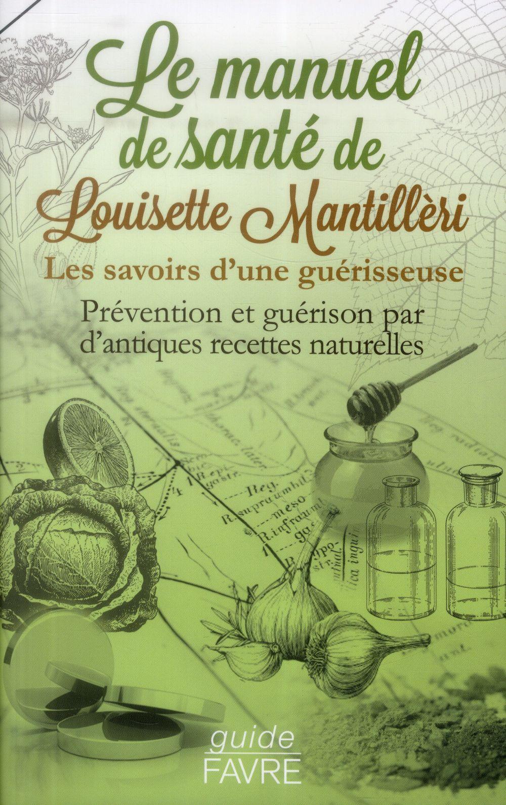 LE MANUEL SANTE DE LOUISETTE MANTILLERI