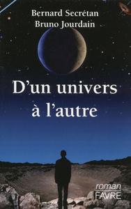 D'UN UNIVERS A L'AUTRE