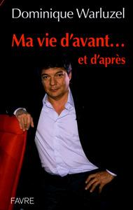 MA VIE D'AVANT...ET D'APRES