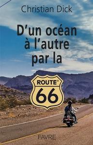 D'UN OCEAN A L'AUTRE PAR LA ROUTE 66