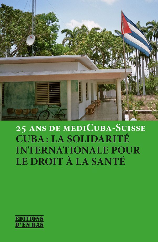 CUBA : LA SOLIDARITE INTERNATIONALE POUR LE DROIT A LA SANTE