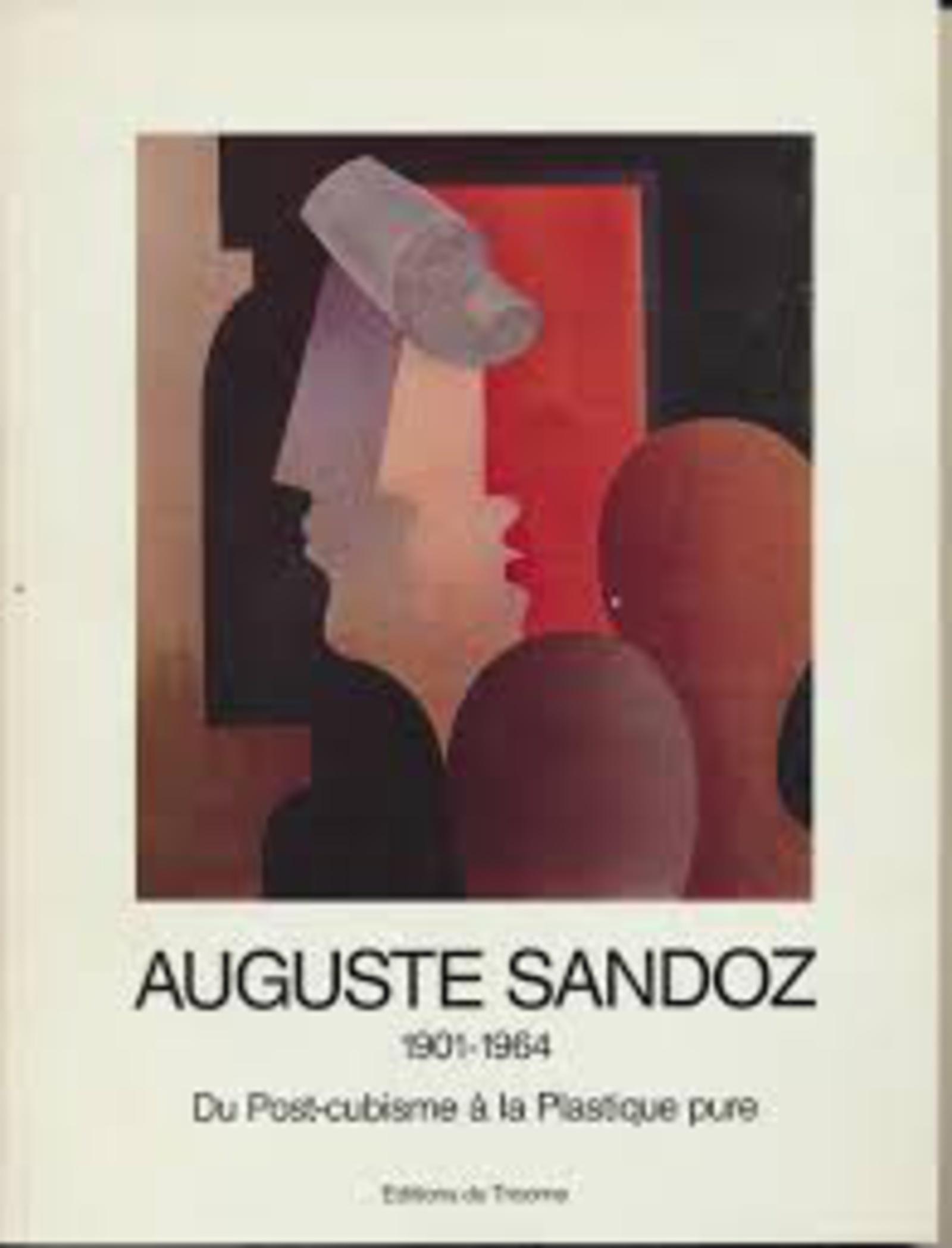 AUGUSTE SANDOZ 1901-1964 - DU POST-CUBISME A LA PLASTIQUE PURE