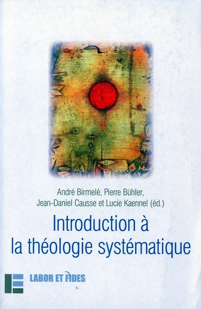 INTRODUCTION A LA THEOLOGIE SYSTEMATIQUE