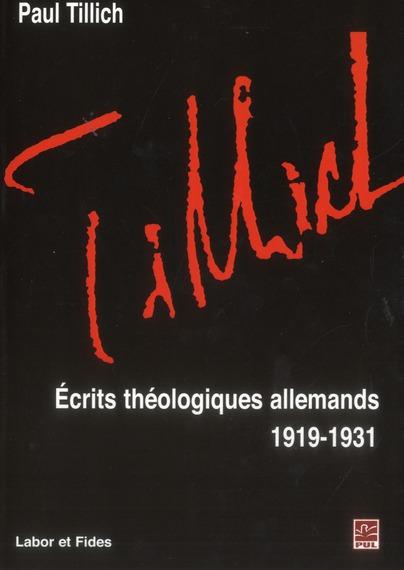 ECRITS THEOLOGIQUES ALLEMANDS : 1919-1931