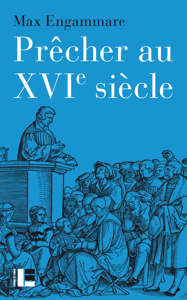 PRECHER AU XVIE SIECLE