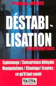 DESTABILISATION D'ENTREPRISE
