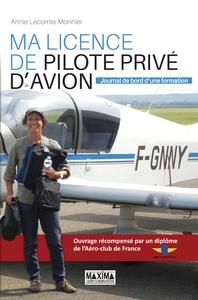 MA LICENCE DE PILOTE PRIVE D'AVION - JOURNAL DE BORD D'UNE FORMATION