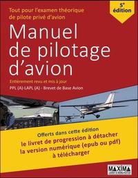 MANUEL DE PILOTAGE D'AVION 5E EDITION REVUE ET MISE A JOUR