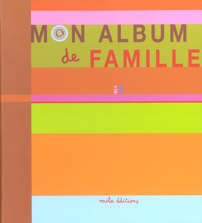 ALBUM DE FAMILLE (MON)