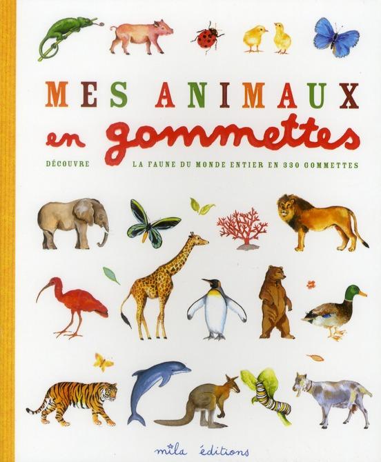 ANIMAUX EN GOMMETTES (MES)