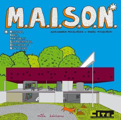 M.A.I.S.O.N - (MAISON)