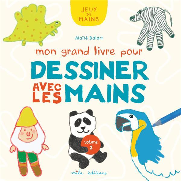 GRAND LIVRE POUR DESSINER AVEC LES MAINS (MON)