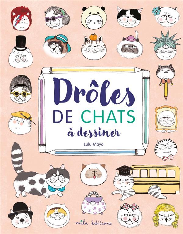 DROLES DE CHATS A DESSINER