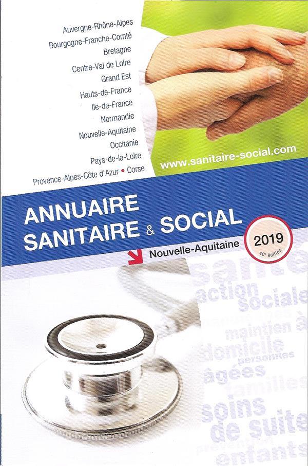 ANNUAIRE SANITAIRE ET SOCIAL NOUVELLE AQUITAINE 2019