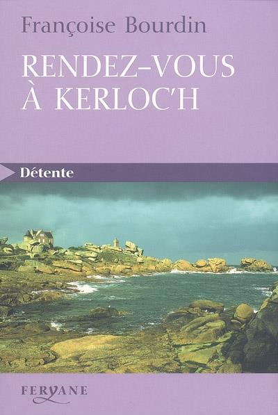 RENDEZ-VOUS A KERLOC'H