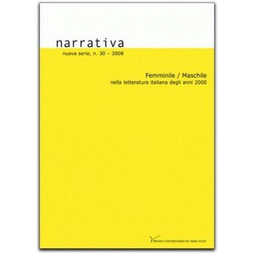 NARRATIVA, N  30/2008. FEMMINILE/MASCHILE NELLA LETTERATURA DEGLI ANN I 2000