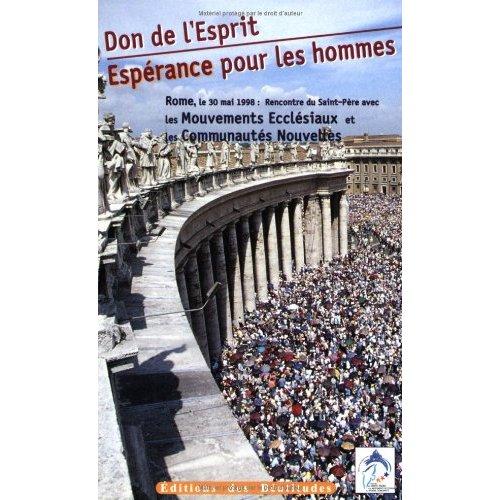 DON DE L'ESPRIT, UNE ESPERANCE POUR LES HOMMES