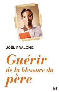 GUERIR DE LA BLESSURE DU PERE