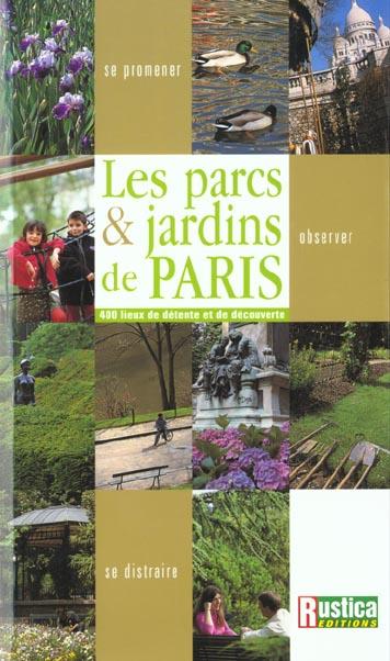 LES PARCS ET JARDINS DE PARIS
