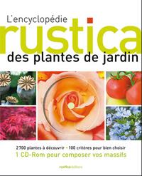 ENCYCLOPEDIE RUSTICA DES PLANTES DE JARDIN