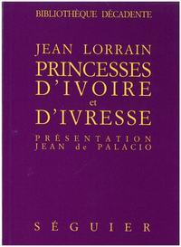 PRINCESSES D'IVOIRE ET D'IVRESSE
