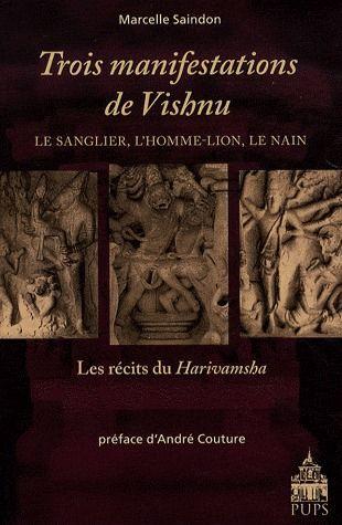 TROIS MANIFESTATIONS DE VISHNU LE SANGLIER, L'HOMME-LION, LE NAIN