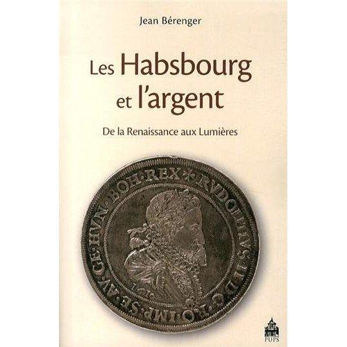 HABSBOURGS ET L ARGENT