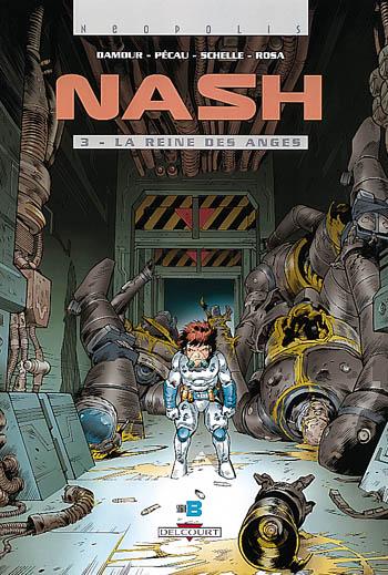 NASH T03 LA REINE DES ANGES