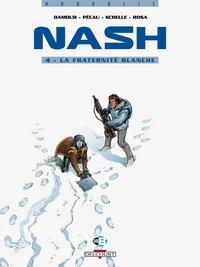 NASH T04 LA FRATERNITE BLANCHE