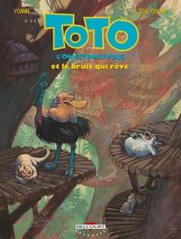 TOTO L ORNITHORYNQUE T04 LE BRUIT QUI REVE