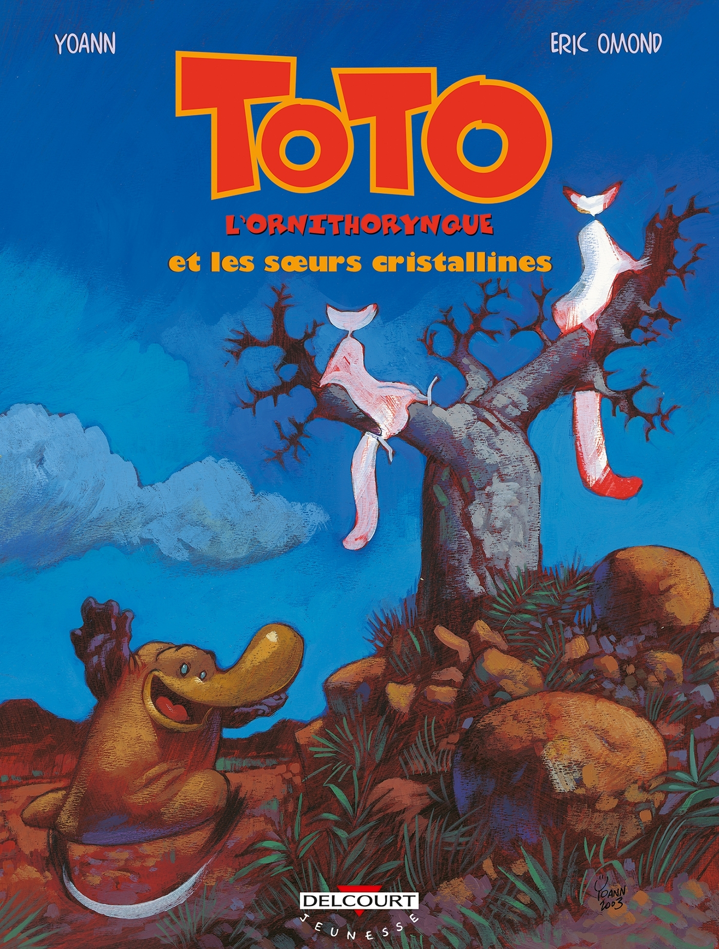 TOTO L'ORNITHORYNQUE T05 SURS CRYSTALINNES