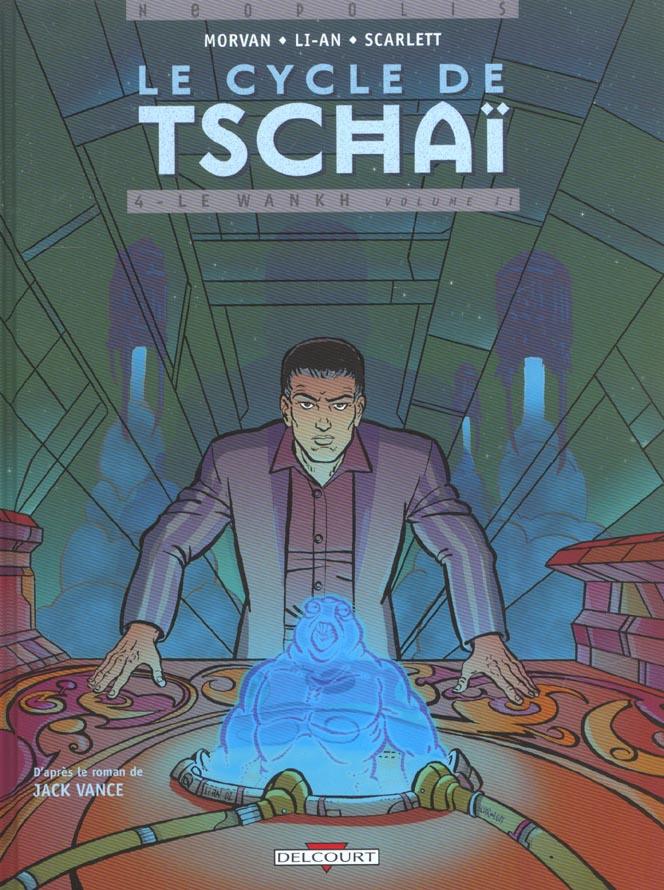 CYCLE DE TSCHAILT04 LE WANKH VOL 2