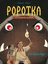 POPOTKA LE PETIT SIOUX T02 LE WENDIGO
