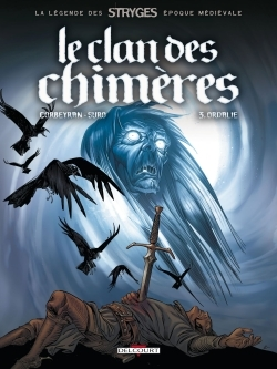 CLAN DES CHIMERES TOME 03