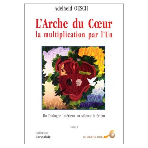 ARCHE DU COEUR TOME 1 (L')