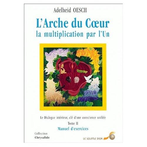 ARCHE DU COEUR T2 (MANUEL D'EXERCICES)
