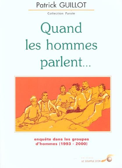 QUAND LES HOMMES PARLENT...