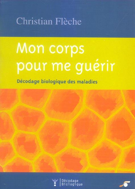 CORPS POUR ME GUERIR (MON)